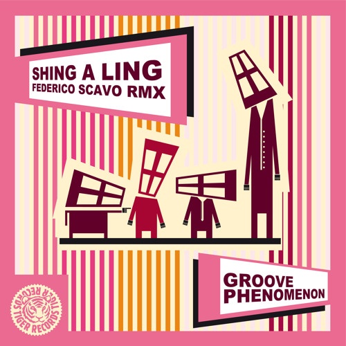 Groove Phenomenon - Shing A Ling (Federico Scavo Remix)