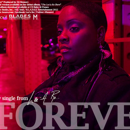 Lee'a Ro - Forever ( Produced by DJ Memory )