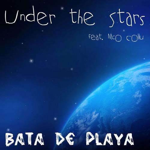 Bata de Playa feat. Nico Collu - Under the Stars [Radio Mix]