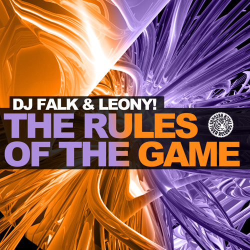 DJ Falk & Leony! - The Rules Of The Game (General Tosh Club Mix)