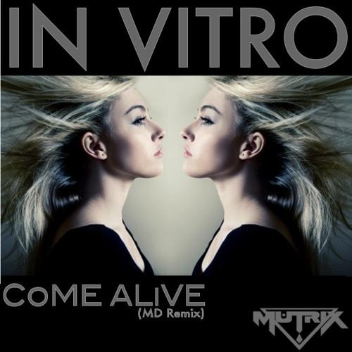 Come Alive (MD Remix)