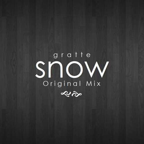 *PREVIEW* Felix Gratte - Snow (Original Mix) [Out now on Spotify]