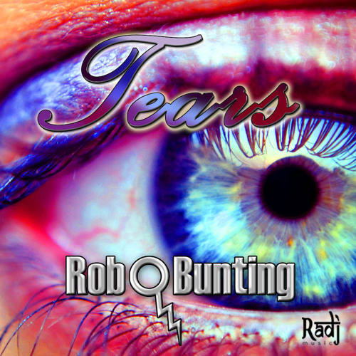 Tears (Original Mix) - Rob Bunting  - OUT NOW ON BEATPORT! http://www.facebook.com/djrobbunting
