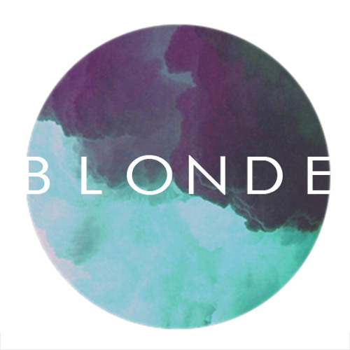 Blonde - Talk To You