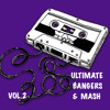 ULTIMATE BANGERS AND MASH (vol.2)