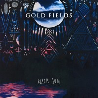 Gold Fields - Happy Boy