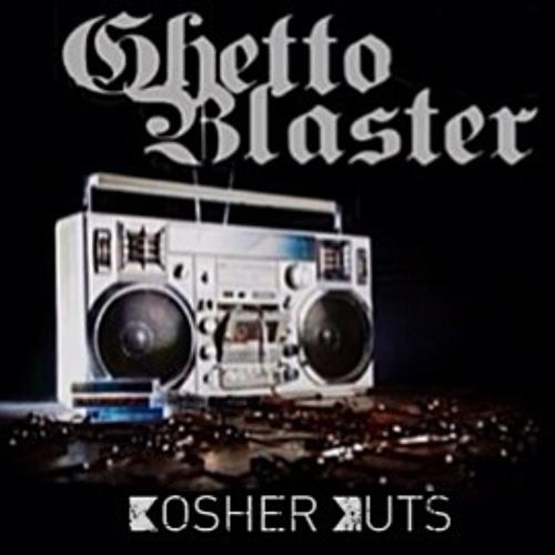 MIXTAPE | Ghetto Blaster - KosherKuts