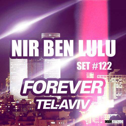 Set 122 - Forever TEL AVIV - Forever And Ever!! - Nir Ben Lulu
