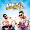 Tu Mera 22 Main Tera 22 - Honey Singh