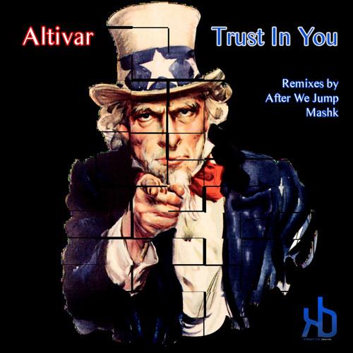 Altivar - Trust In You