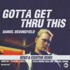 Daniel Bedingfield - Gotta Get Thru This (Benzi & eSenTRIK Remix)