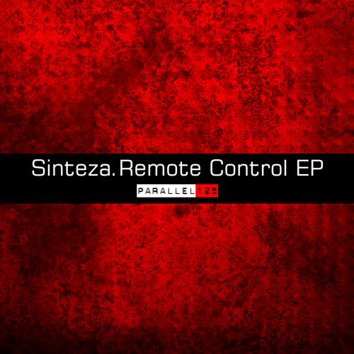 Sinteza - Remote Control EP [Parallel 125]