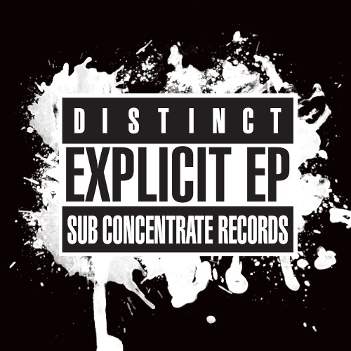 Distinct - Explicit EP (Out Today!)