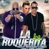 (92) Genio & Baby Jhonny - La Roquerita [Julio'DJ]