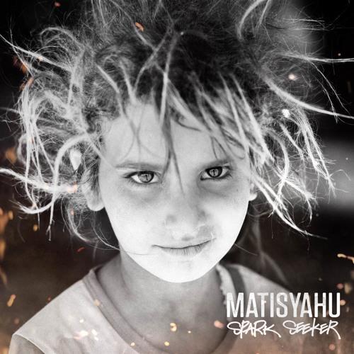 Matisyahu - Live Like A Warrior (Spark Seeker)