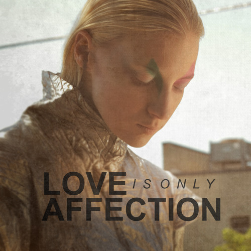Digits - Love Is Only Affection