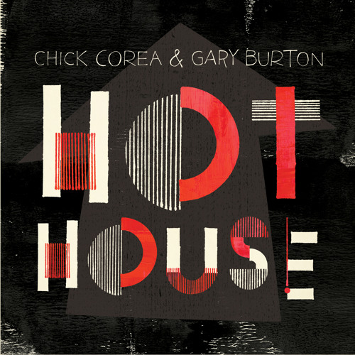 Hot House | Chick Corea & Gary Burton