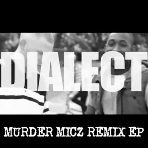 Lenkemz Ft Dialect -  Murder Micz (Chrissy Murderbot Remix)