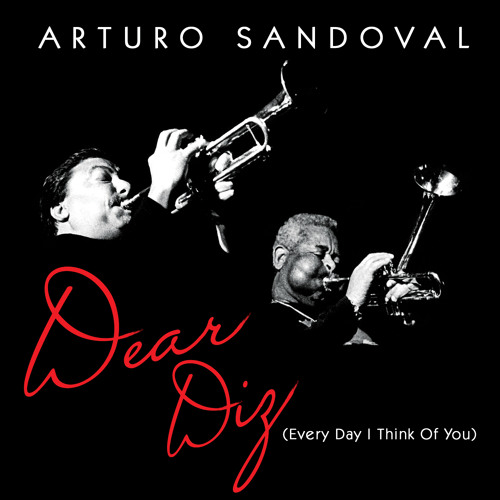 Every Day I Think Of You | Arturo Sandoval