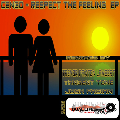 Cengo - Respect The Feeling (Tangent Tone Remix) - Preview - Buy It on Beatport