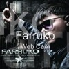 Farruko - Web Cam Edit By Dj.SpyroWzResident