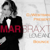 T. Braxton - Love and War bounce mix (WestbankRed)