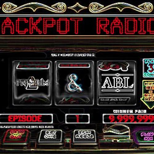 Trimium & ABL - Jackpot Radio Episode #01