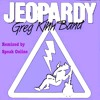 Jeopardy (JP Mix) Greg Kihn Band