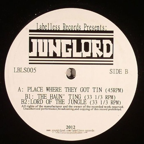 """Junglord - The Haun' Ting (OUT NOW! On 12"""" Vinyl - Labelless Records)"""