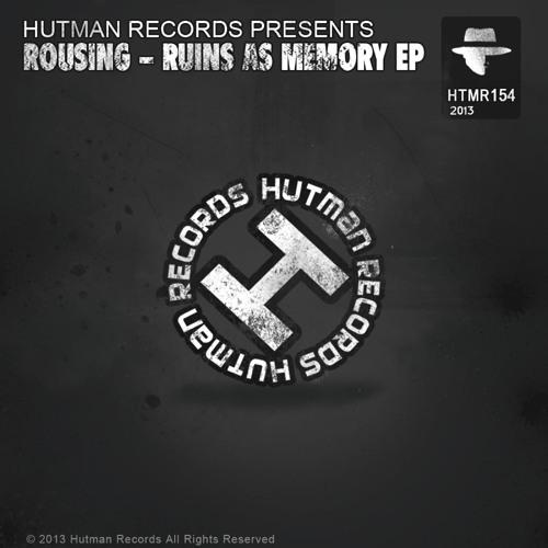 HTMR154 Rousing - Ruins as Memory EP
