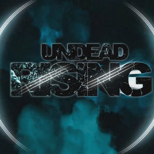 Undead Rising - Time Tells No Lies