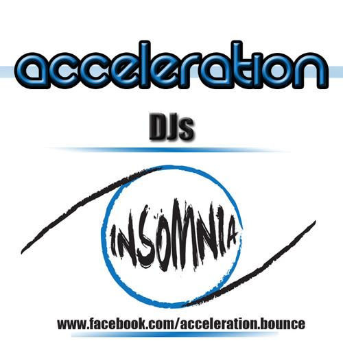 Acceleration DJs - Insomnia **OUT NOW ON ACCELERATION DIGITAL**