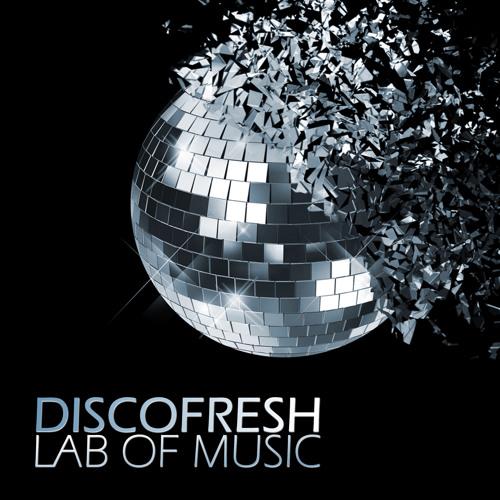 Discofresh - deep Lounge House // Lab Of Music