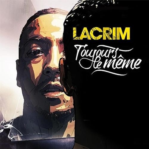 Lacrim - Et Ouais Mon Pote (Featuring Mister You)