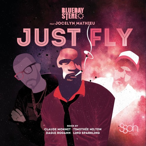 Blueday Stereo Ft. Jocelyn Mathieu - Just Fly Promo Track