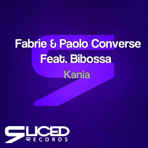 Fabrie & Paolo Converse Feat. Bibossa - Kania (Original Mix) OUT NOW!!