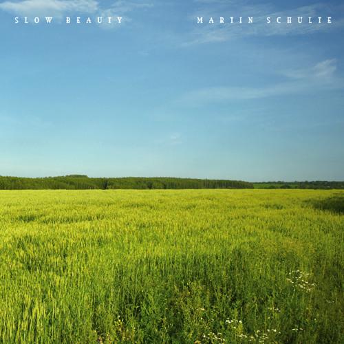 [lant012] - martin schulte - slow beauty (cd album preview)