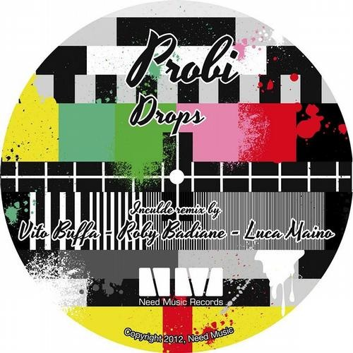 PROBI  drops  (original mix)  NEED MUSIC RECORDS