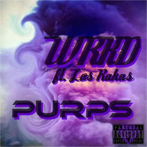 WRKD ft. Los Rakas - Purps (FREE DOWNLOAD CLICK BUY)