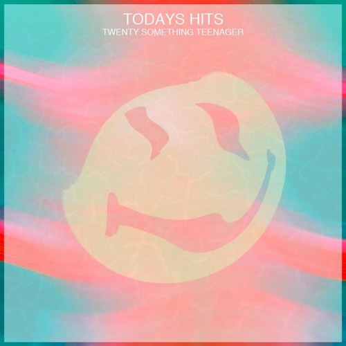 Today's Hits - Freak Out