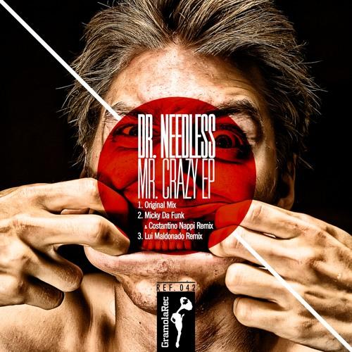 Dr. Needless - Mr. Crazy (Lui Maldonado Remix)