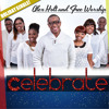 Alex Holt and Free Worship - Celebrate