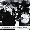 OPSO - Sick O Licks (dj nane remix) dic15 2012