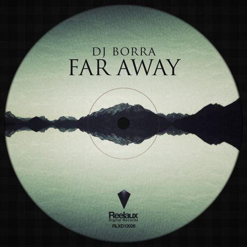 DJ Borra - Far Away (Andro V Remix) (Low Quality Cut) OUT NOW EXCLUSIVE ON BEATPORT !!!