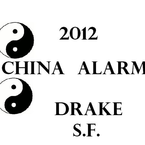 Drake over my dead body-china alarm edit