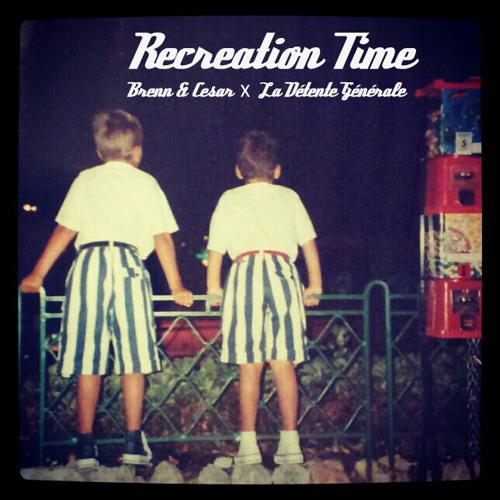 """""""Recreation Time"""" Deep Mix for La Détente Générale"""