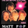 ABBA   The Day Before You Came (Matt Mix)