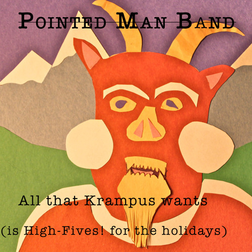 All that Krampus wants (is High-Fives! for the holidays)