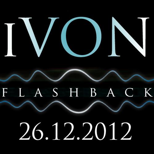 IVON - Flashback (Original Mix Preview)