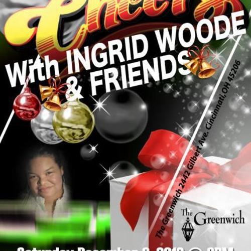 """Ingrid Woode """"Let it Snow"""" Live @The Greenwich in Cincinnati"""
